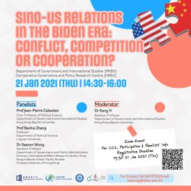 Sino-US Relations in the Biden Era: Conflict, Competition or Cooperation?
