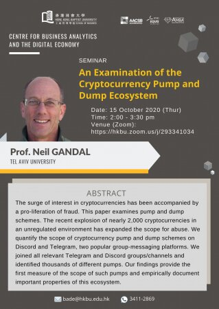 "Prof. Neil GANDAL, Tel Aviv University ""An Examination of the Crytocurrency Pump and Dump Ecosystem"""