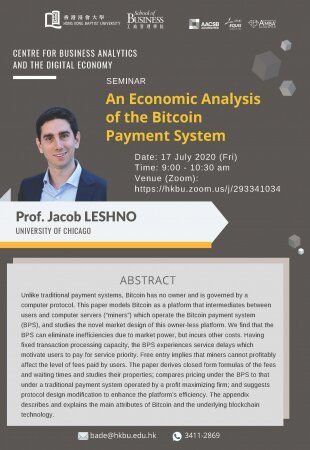 "Prof. Jacob LESHNO, University of Chicago ""An Economic Analysis of the Bitcoin Payment System"""