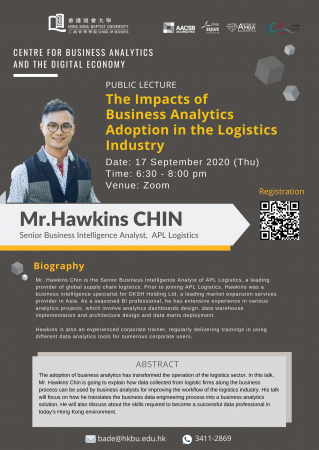 "Mr. Hawkins CHIN, Senior Business Intelligence Analyst, APL Logistics ""The Impacts of Business Analytics Adoption in the Logistics Industry"""