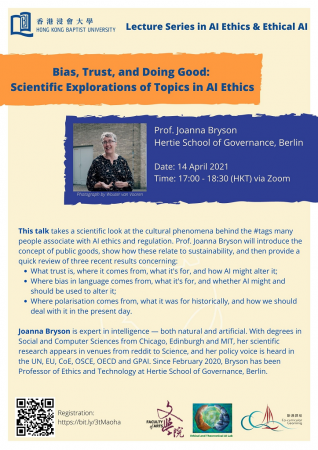 Bias, Trust, and Doing Good: Scientific Explorations of Topics in AI Ethics by Prof. Joanna Bryson, Hertie School of Governance, Berlin