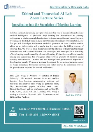 "Prof. Xiao WANG, Department of Statistics, Purdue University ""Investigating into the Foundation of Machine Learning"""